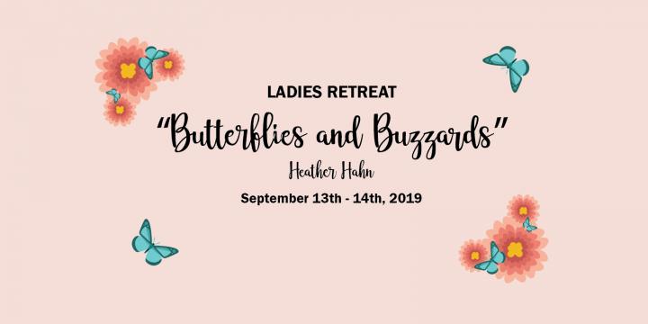 Butterflies and Buzzards Ladies Retreat 2019