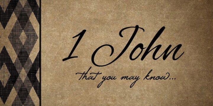 Study of 1st John